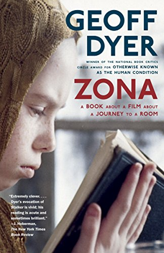Zona: A Book About a Film About a Journey to a Room by Vintage