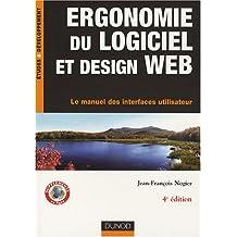 ERGONOMIE DU LOGICIEL ET DESIGN WEB : LE MANUEL DES INTERFACES UTILISATEUR 4ED.