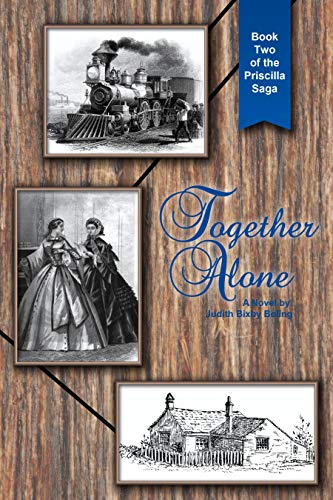 Together Alone (The Priscilla Saga Book 2)