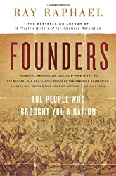 Founders: The People Who Brought You a Nation (The New Press)