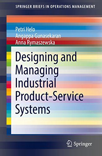 Designing and Managing Industrial Product-Service Systems (SpringerBriefs in Operations Management)