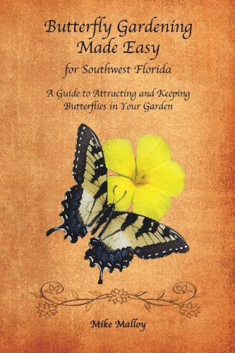Cheap  Butterfly Gardening Made Easy for Southwest Florida