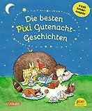 Die besten Pixi Gutenacht-Geschichten: Einmalige Sonderausgabe für EUR 9,99