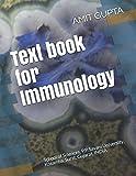 img - for Text book for Immunology: School of Sciences, P.P. Savani University, Kosamba, Surat, Gujarat, INDIA book / textbook / text book