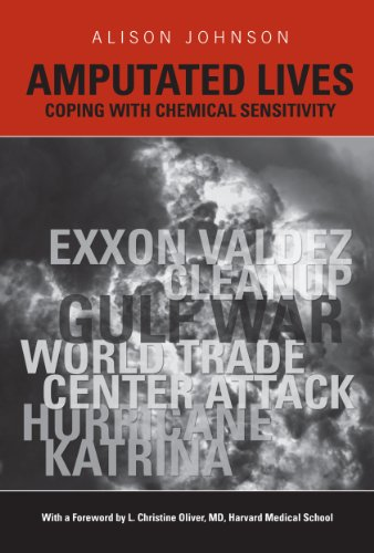 Amputated Lives: Coping with Chemical Sensitivity