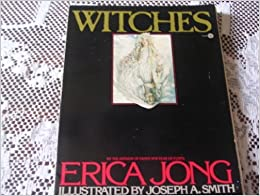 Witches by Erica Jong (1982-10-31)