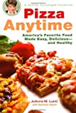 img - for Pizza Anytime: A Healthy Exchanges Cookbook (Healthy Exchanges Cookbooks) book / textbook / text book