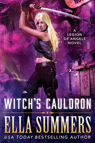 Witch's Cauldron (Legion of Angels Book 2) ()