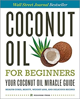 Coconut Oil Beginners Miracle Delicious ebook product image