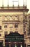 Italian-American Immigrant Theatre-NYC, Emelise Aleandri, 0738500976