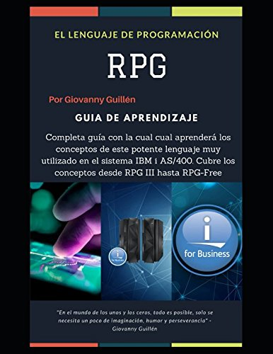 El Lenguaje RPG (Spanish Edition) by Independently published