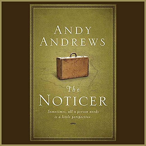 The Noticer: Sometimes, All a Person Needs is a Little Perspective. Audiobook [Free Download by Trial] thumbnail