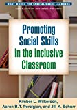Promoting Social Skills in the Inclusive Classroom 1st Edition