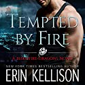 Tempted by Fire Audiobook by Erin Kellison Narrated by Bernard Setaro Clark