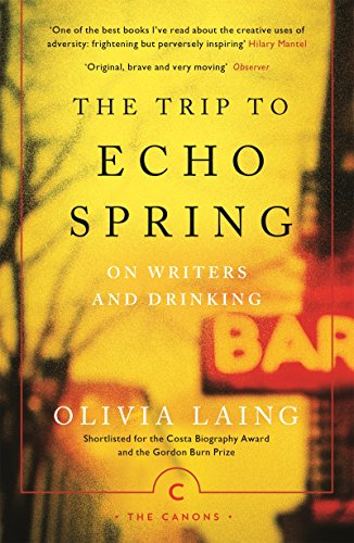 Amazon com: The Trip to Echo Spring: On Writers and Drinking (Canons