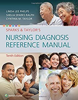 sparks and taylor s nursing diagnosis reference manual 9th edition rh amazon com nursing diagnosis reference manual 2017 nursing diagnosis reference manual 8th edition
