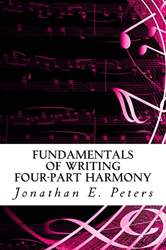 Writing Part Music - Fundamentals of Writing Four-part Harmony