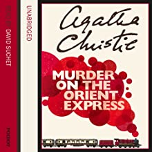 Murder on the Orient Express | Livre audio Auteur(s) : Agatha Christie Narrateur(s) : David Suchet