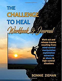 Fading out of the jw cult a memoir bonnie zieman 9781517270186 the challenge to heal workbook journal work out release trauma resulting from high fandeluxe Images