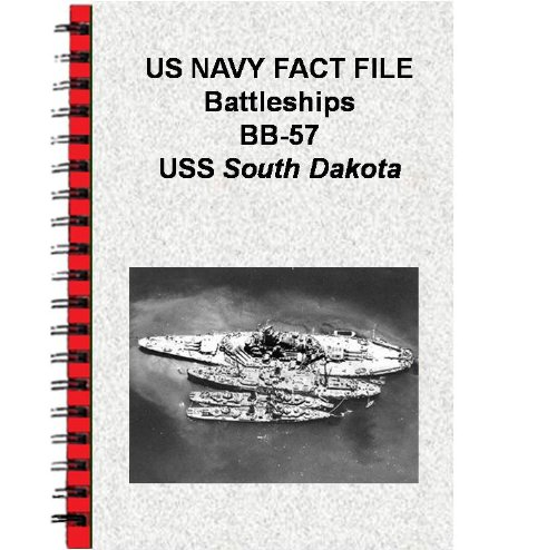(US NAVY FACT FILE Battleships BB-57 USS South Dakota)