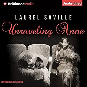 Unraveling Anne Audiobook