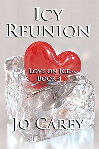 Icy Reunion (Love on Ice Book 4)