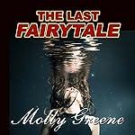 The Last Fairytale: Gen Delacourt Mystery, Book 2 | Molly Greene
