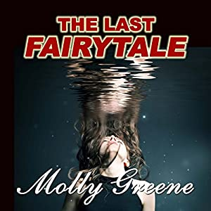 The Last Fairytale Audiobook