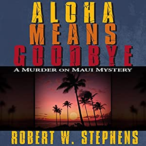 Aloha Means Goodbye Audiobook