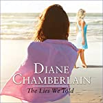The Lies We Told | Diane Chamberlain