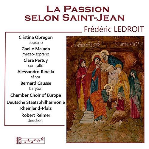 Selon Saint Jean - La passion selon Saint-Jean, Op.56