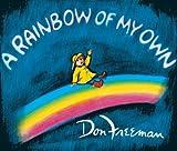 A Rainbow of my Own, Don Freeman, 0881035432