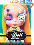The Doll Scene: An International Coll...