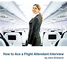 How to Ace a Flight Attendant Interview