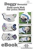 Doggy Hundesweater nach Maß mit Kapuze, ohne Kapuze oder mit Rückentasche auf CD.