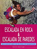 Escalada En Roca & Escalada de Paredes (Spanish Edition)