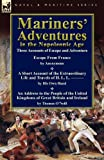 Mariners' Adventures in the Napoleonic Age, Thomas O'Neill and & Others, 0857065467