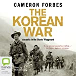 The Korean War | Cameron Forbes