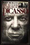 The Success and Failure of Picasso, John Berger, 0394739000