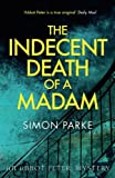 The Indecent Death of a Madam: An Abbot Peter Mystery (Abbot Peter Mystery 5)
