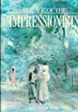 Age of the Impressionists, Denis Thomas, 0671093061