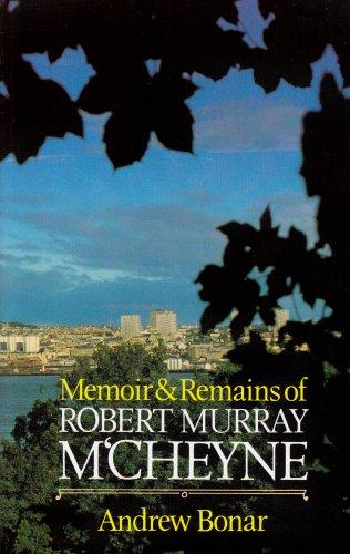 Memoir and Remains of R.M. M'Cheyne