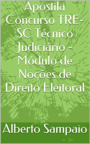 Apostila Concurso TRE-SC Técnico Judiciário - Módulo de Noções de Direito Eleitoral