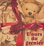 """Afficher """"L'Ours du grenier"""""""