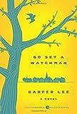 Go Set a Watchman Deluxe Ed: A Novel