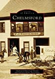 Chelmford, Chelmsford Historical Society Staff and Garrison House Association Staff, 0738563935