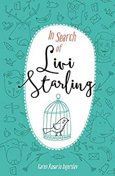 In Search of Livi Starling by [Ingerslev, Karen Rosario]