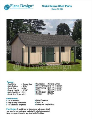 24' Storage (16' x 24' Guest House / Garden Storage Shed with Porch Plans - Design #P81624)
