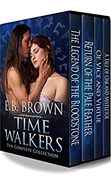 Time Walkers The Complete Collection by [Brown, E.B.]