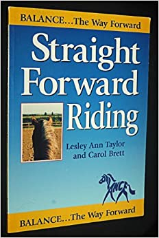 Straight Forward Riding by Lesley Ann Taylor (1998-11-06)